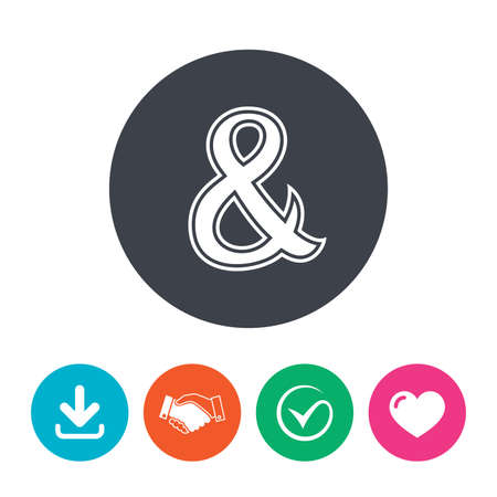 logical: Ampersand sign icon. Programming logical operator AND. Wedding invitation symbol. Download arrow, handshake, tick and heart. Flat circle buttons.