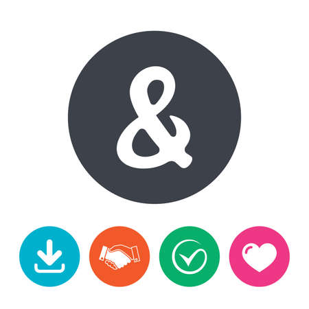 logical: Ampersand rounded sign icon. Programming logical operator AND. Wedding invitation symbol. Download arrow, handshake, tick and heart. Flat circle buttons. Illustration
