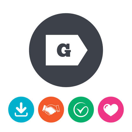 energy consumption: Energy efficiency class G sign icon. Energy consumption symbol. Download arrow, handshake, tick and heart. Flat circle buttons.