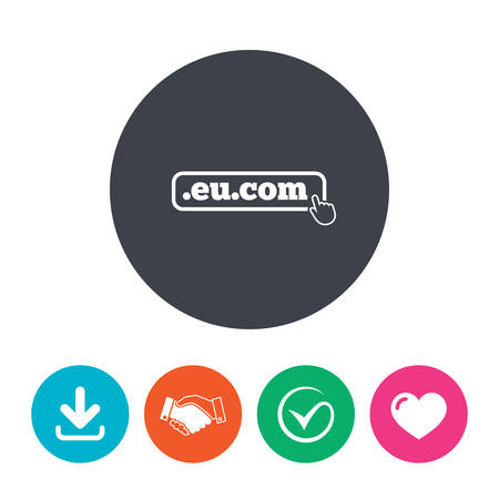 subdomain: Domain EU.COM sign icon. Internet subdomain symbol with hand pointer. Download arrow, handshake, tick and heart. Flat circle buttons.