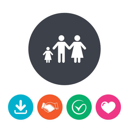 family with one child: Family with one child sign icon. Complete family symbol. Download arrow, handshake, tick and heart. Flat circle buttons.