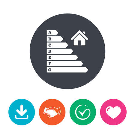 Energy efficiency icon. Electricity consumption symbol. House building sign. Download arrow, handshake, tick and heart. Flat circle buttons.