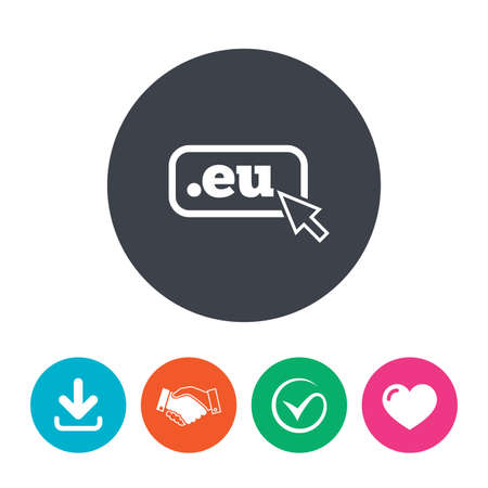 domain: Domain EU sign icon. Top-level internet domain symbol with cursor pointer. Download arrow, handshake, tick and heart. Flat circle buttons. Illustration