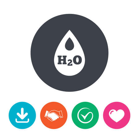 h2o: H2O Water drop sign icon. Tear symbol. Download arrow, handshake, tick and heart. Flat circle buttons. Illustration
