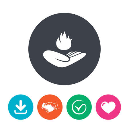 against: Insurance against fire sign icon. Hand holds fire flame symbol. Download arrow, handshake, tick and heart. Flat circle buttons. Illustration