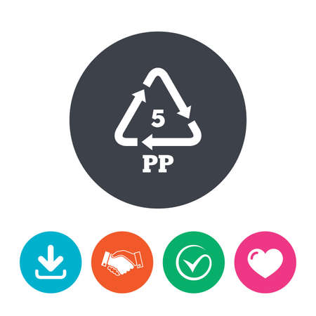 pp: PP 5 icon. Polypropylene thermoplastic polymer sign. Recycling symbol. Download arrow, handshake, tick and heart. Flat circle buttons.