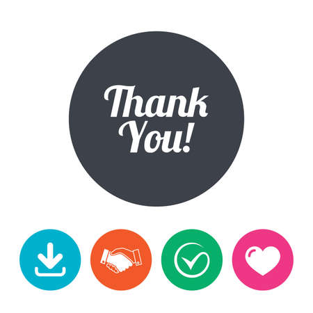 thanks a lot: Thank you sign icon. Customer service symbol. Download arrow, handshake, tick and heart. Flat circle buttons. Illustration