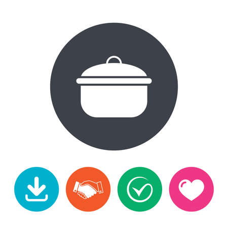 boil: Cooking pan sign icon. Boil or stew food symbol. Download arrow, handshake, tick and heart. Flat circle buttons.