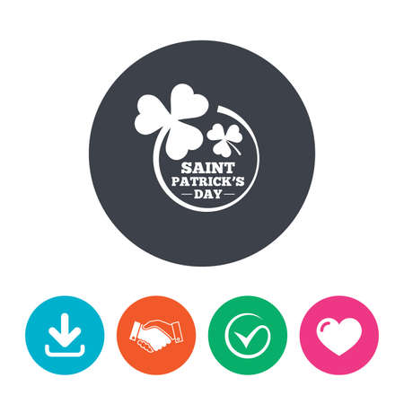 shamrock clover leaf: Clovers in circle with three leaves sign icon. Saint Patrick trefoil shamrock symbol. Download arrow, handshake, tick and heart. Flat circle buttons.