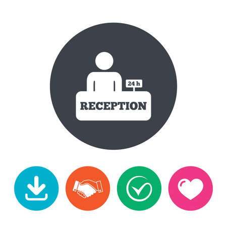 administrator: Reception sign icon. 24 hours Hotel registration table with administrator symbol. Download arrow, handshake, tick and heart. Flat circle buttons.