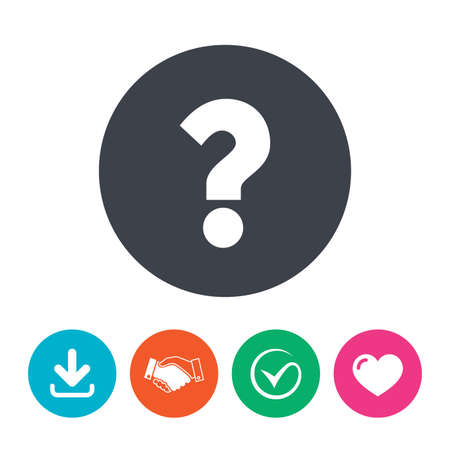 tick symbol: Question mark sign icon. Help symbol. FAQ sign. Download arrow, handshake, tick and heart. Flat circle buttons.