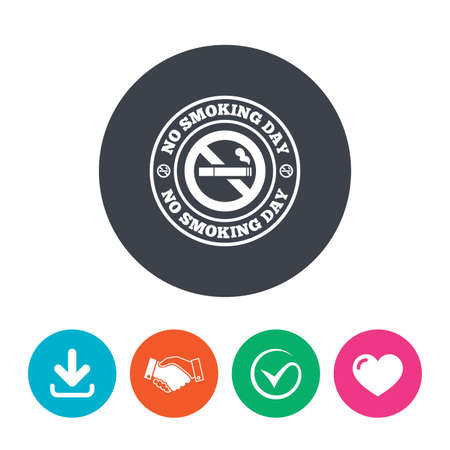 quit: No smoking day sign icon. Quit smoking day symbol. Download arrow, handshake, tick and heart. Flat circle buttons.