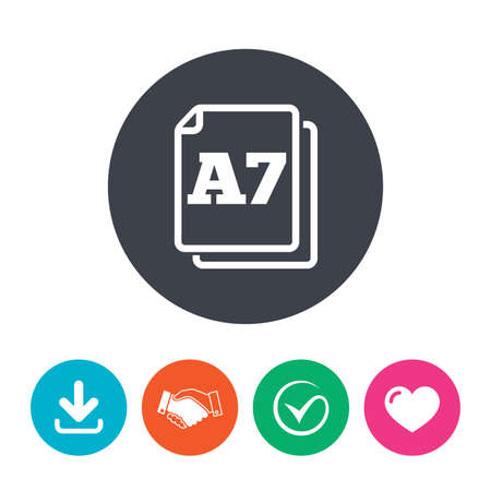 a7: Paper size A7 standard icon. File document symbol. Download arrow, handshake, tick and heart. Flat circle buttons.