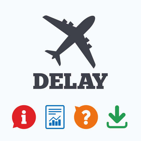 delay: Delayed flight sign icon. Airport delay symbol. Airplane icon. Information think bubble, question mark, download and report.