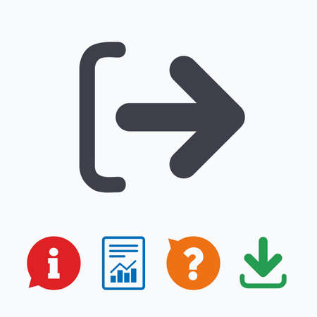sign out: Logout sign icon. Sign out symbol. Arrow icon. Information think bubble, question mark, download and report.