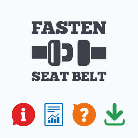 fasten: Fasten seat belt sign icon. Safety accident. Information think bubble, question mark, download and report.