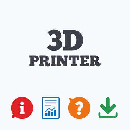additive manufacturing: 3D Print sign icon. 3d Printing symbol. Additive manufacturing. Information think bubble, question mark, download and report.