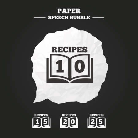 15: Cookbook icons. 10, 15, 20 and 25 recipes book sign symbols. Paper speech bubble with icon. Illustration