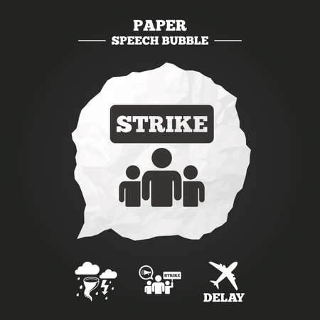 delayed: Strike icon. Storm bad weather and group of people signs. Delayed flight symbol. Paper speech bubble with icon.