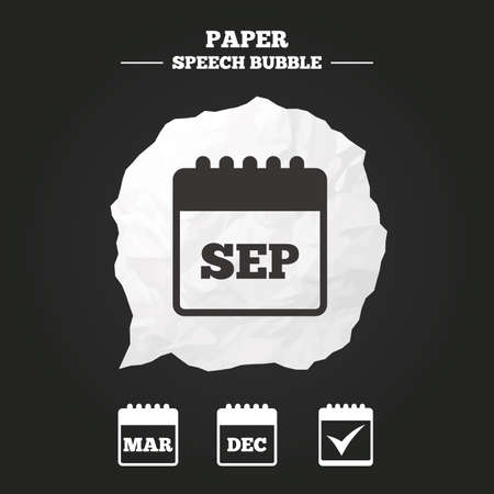 sep: Calendar icons. September, March and December month symbols. Check or Tick sign. Date or event reminder. Paper speech bubble with icon.