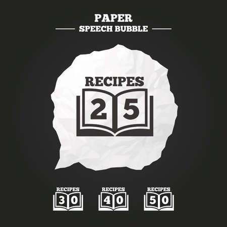 25 30: Cookbook icons. 25, 30, 40 and 50 recipes book sign symbols. Paper speech bubble with icon.
