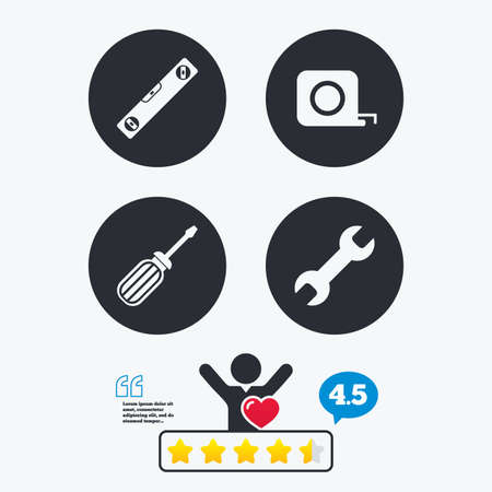 bubble level: Screwdriver and wrench key tool icons. Bubble level and tape measure roulette sign symbols. Star vote ranking. Client like and think bubble. Quotes with message.