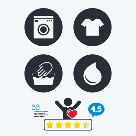 washhouse: Wash machine icon. Hand wash. T-shirt clothes symbol. Laundry washhouse and water drop signs. Not machine washable. Star vote ranking. Client like and think bubble. Quotes with message.