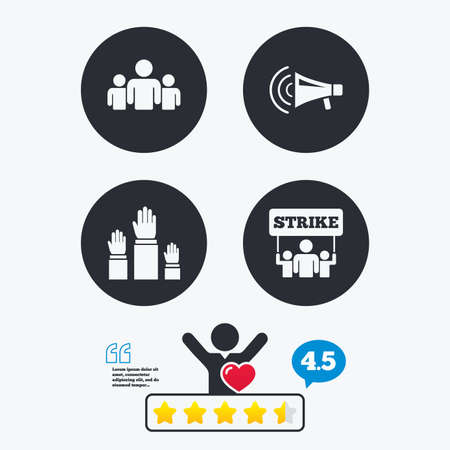 think up: Strike group of people icon. Megaphone loudspeaker sign. Election or voting symbol. Hands raised up. Star vote ranking. Client like and think bubble. Quotes with message. Illustration