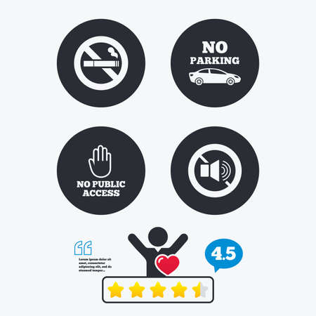private access: Stop smoking and no sound signs. Private territory parking or public access. Cigarette and hand symbol. Star vote ranking. Client like and think bubble. Quotes with message.