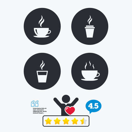 takeout: Coffee cup icon. Hot drinks glasses symbols. Take away or take-out tea beverage signs. Star vote ranking. Client like and think bubble. Quotes with message. Illustration