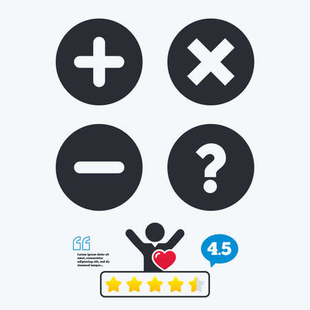 query: Plus and minus icons. Delete and question FAQ mark signs. Enlarge zoom symbol. Star vote ranking. Client like and think bubble. Quotes with message.