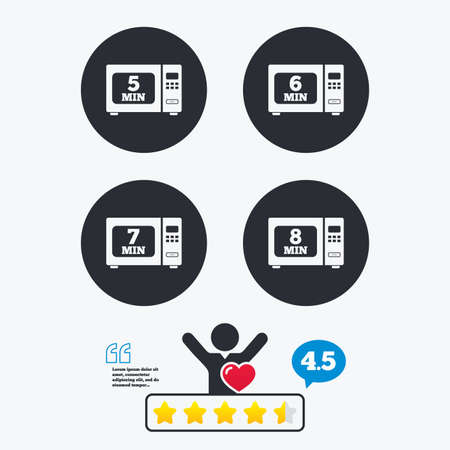 6 7: Microwave oven icons. Cook in electric stove symbols. Heat 5, 6, 7 and 8 minutes signs. Star vote ranking. Client like and think bubble. Quotes with message.