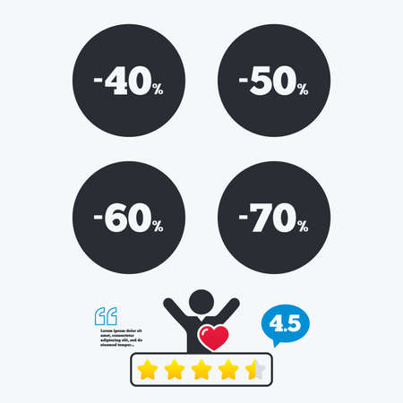 40 50: Sale discount icons. Special offer price signs. 40, 50, 60 and 70 percent off reduction symbols. Star vote ranking. Client like and think bubble. Quotes with message.