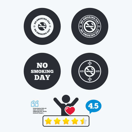 opium: No smoking day icons. Against cigarettes signs. Quit or stop smoking symbols. Star vote ranking. Client like and think bubble. Quotes with message.