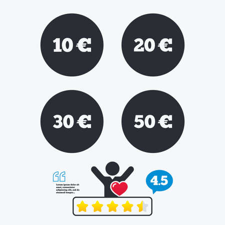 20 30: Money in Euro icons. 10, 20, 30 and 50 EUR symbols. Money signs Star vote ranking. Client like and think bubble. Quotes with message.
