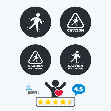 slippery floor: Caution wet floor icons. Human falling triangle symbol. Slippery surface sign. Star vote ranking. Client like and think bubble. Quotes with message. Illustration