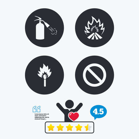flame like: Fire flame icons. Fire extinguisher sign. Prohibition stop symbol. Burning matchstick. Star vote ranking. Client like and think bubble. Quotes with message.