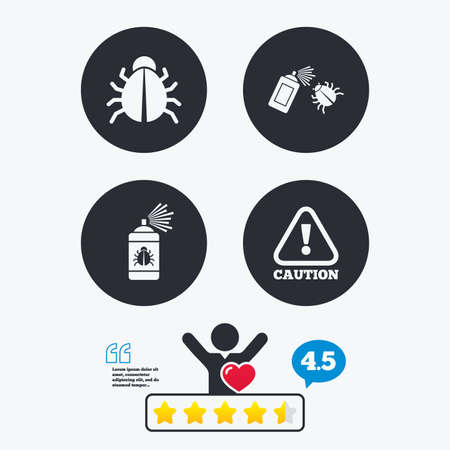 Bug disinfection icons. Caution attention symbol. Insect fumigation spray sign. Star vote ranking. Client like and think bubble. Quotes with message. Illustration