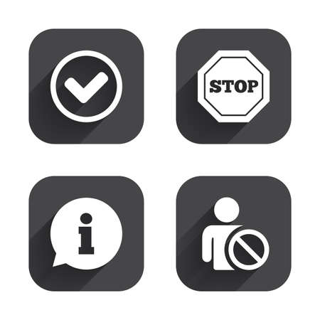 blacklist: Information icons. Stop prohibition and user blacklist signs. Approved check mark symbol. Square flat buttons with long shadow.