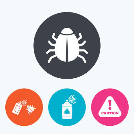 Bug disinfection icons. Caution attention symbol. Insect fumigation spray sign. Circle flat buttons with icon.