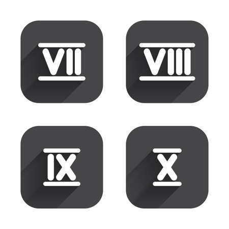 7 8: Roman numeral icons. 7, 8, 9 and 10 digit characters. Ancient Rome numeric system. Square flat buttons with long shadow.