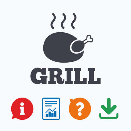 chicken grill: Roast chicken grill sign icon. Hen bird meat symbol. Information think bubble, question mark, download and report.