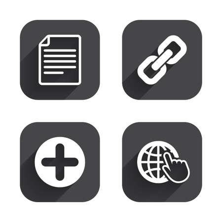 Plus add circle and hyperlink chain icons. Document file and globe with hand pointer sign symbols. Square flat buttons with long shadow.