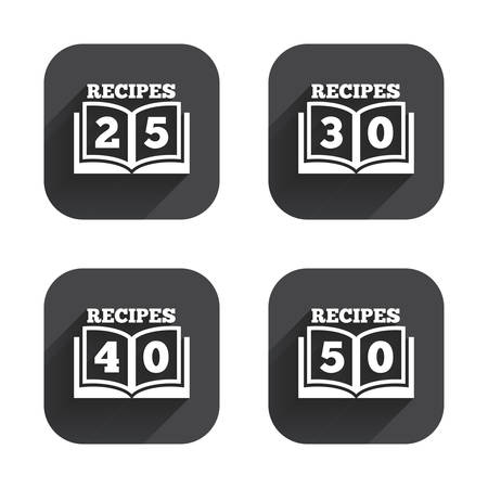 25 30: Cookbook icons. 25, 30, 40 and 50 recipes book sign symbols. Square flat buttons with long shadow.