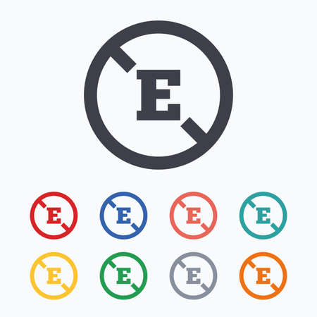 e white: Food additive sign icon. Without E symbol. Healthy natural food. Colored flat icons on white background.