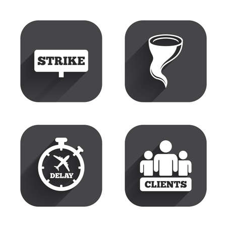 bad weather: Strike icon. Storm bad weather and group of people signs. Delayed flight symbol. Square flat buttons with long shadow.