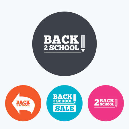back button: Back to school sale icons. Studies after the holidays signs. Pencil symbol. Circle flat buttons with icon.
