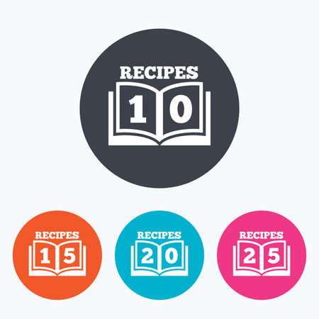 15 20: Cookbook icons. 10, 15, 20 and 25 recipes book sign symbols. Circle flat buttons with icon. Illustration