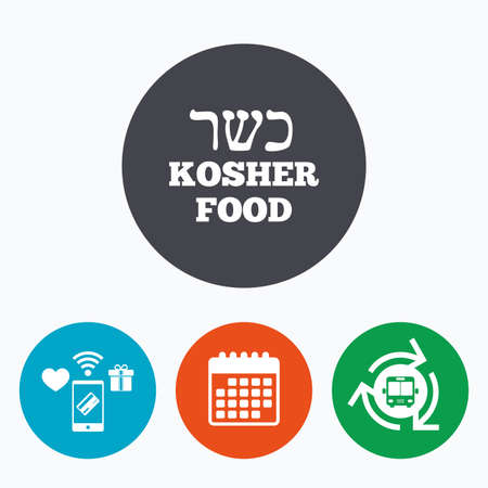 jewish food: Kosher food product sign icon. Natural Jewish food symbol. Mobile payments, calendar and wifi icons. Bus shuttle. Illustration