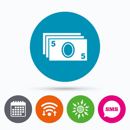 sms payment: Wifi, Sms and calendar icons. Cash sign icon. Paper money symbol. For cash machines or ATM. Go to web globe.